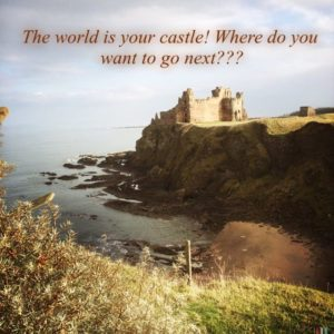 The world is your castle