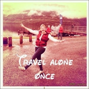 Travel alone, once