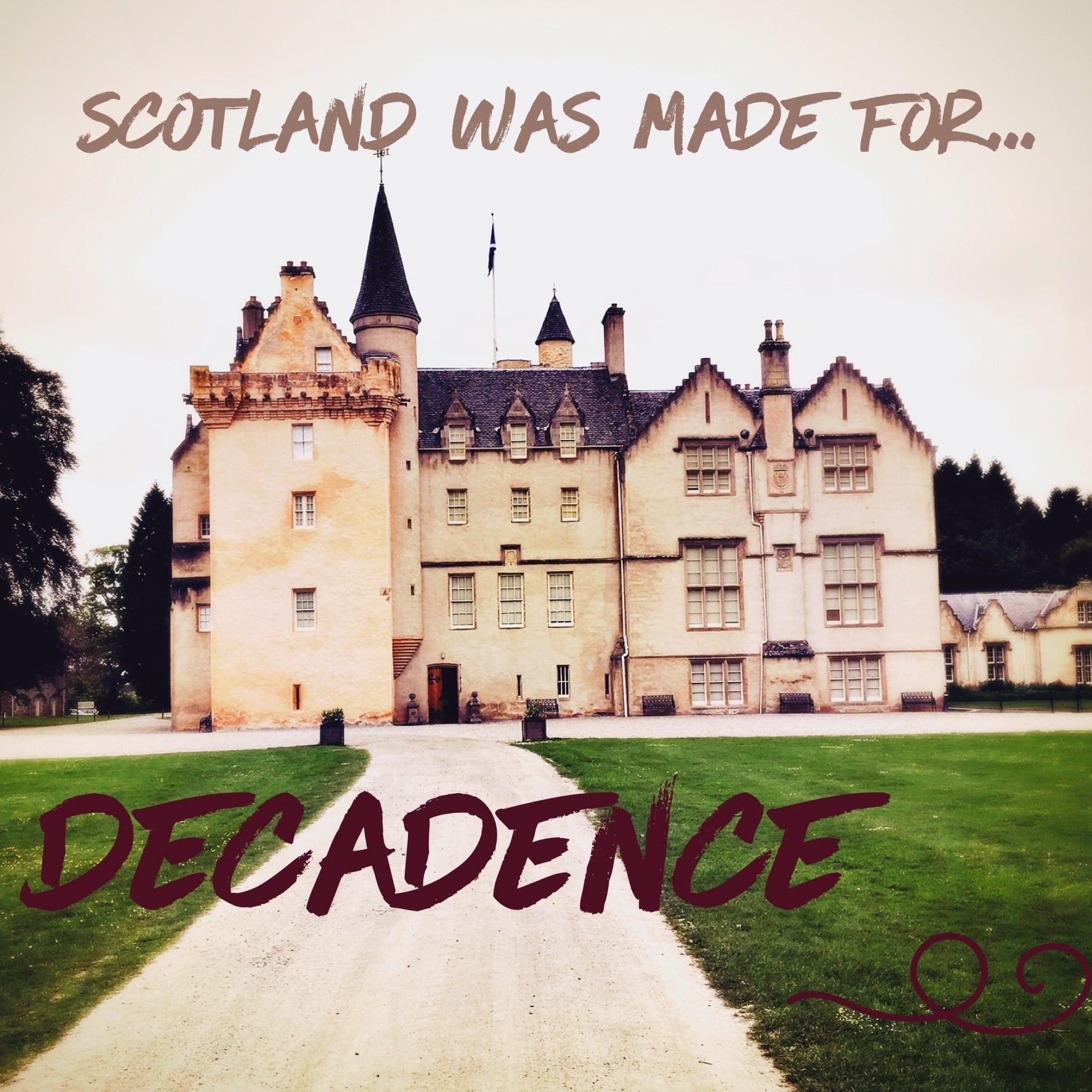 Scotland decadence