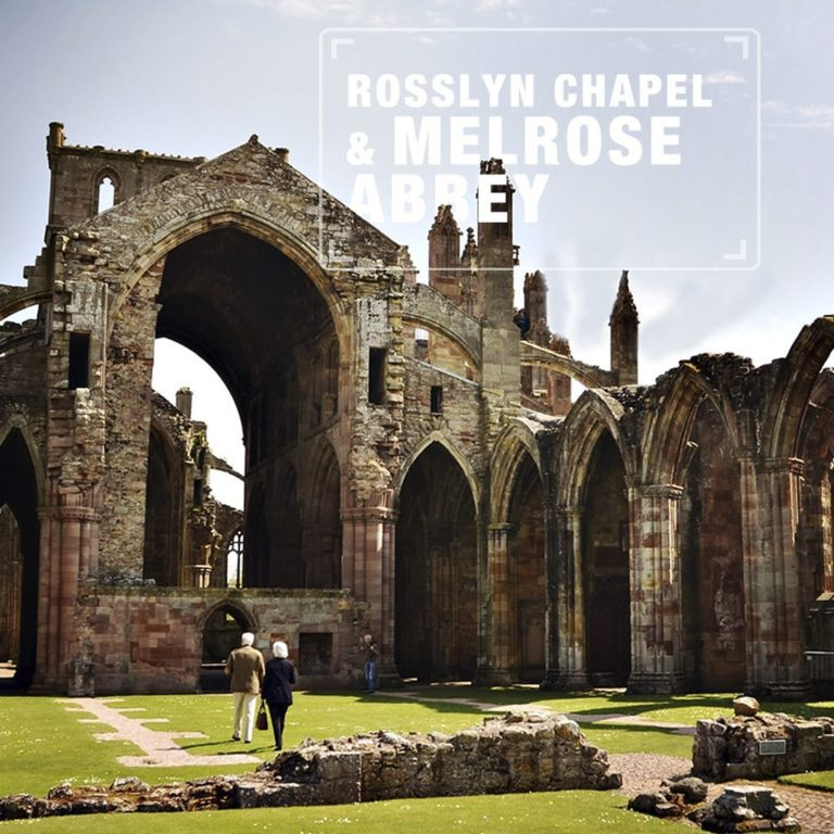 Rosselyn Chapel and Melrose Abbey Tour Holiday